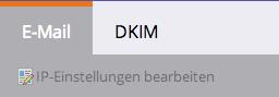 Wähle den Reiter DKIM aus.